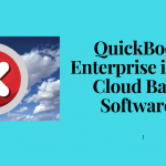 QuickBooks Enterprise Software is NOT Cloud Based or Online