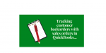 Tracking Backorders in QuickBooks with Sales Orders