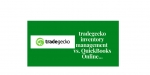 tradegecko: Inventory Management Beyond QuickBooks Online