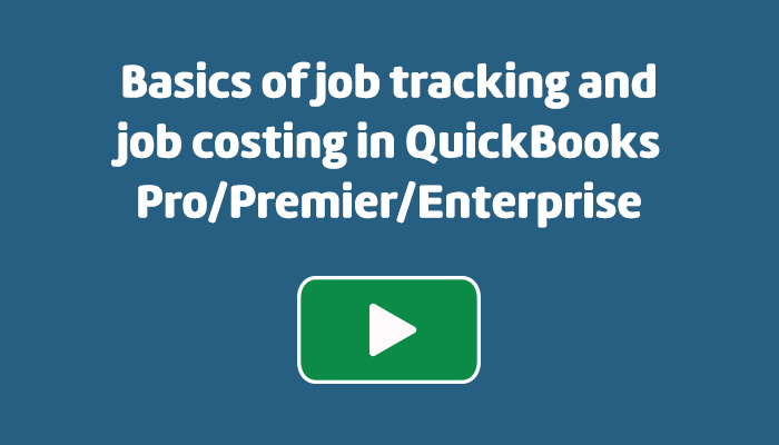 basics-of-job-tracking-and-job-costing-in-quickbooks-pro_premier_enterprise