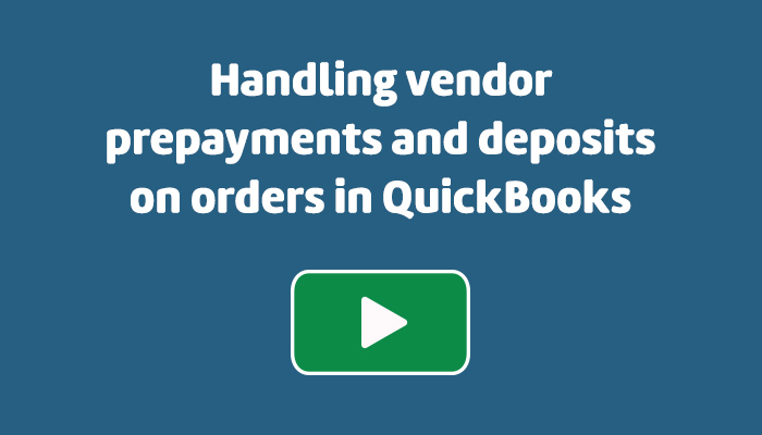 handling-vendor-prepayments-and-deposits-on-orders
